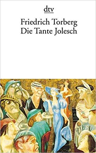Friedrich Torberg: Die Tante Jolesch